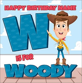 Toy Story - W For Woody Birthday Card