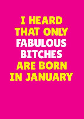 Fabulous Bitches Born in January Personalised Card