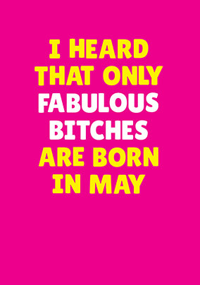 Fabulous Bitches Born in May Personalised Card