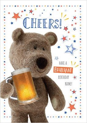 Barley Bear Birthday Cheers Personalised Card