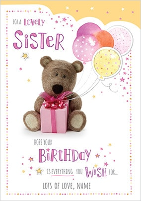 Barley Bear Lovely Sister Personalised Birthday Card