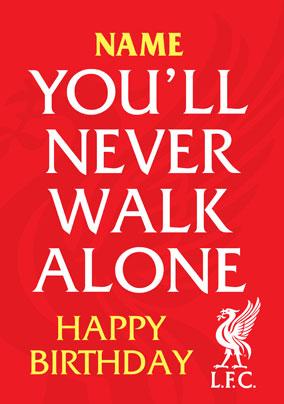 ea0ef77e0 More like this... Liverpool FC - You ll Never Walk Alone