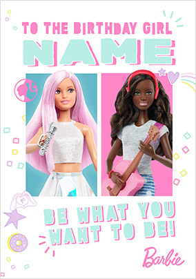 Barbie Be What You Want to Be Personalised Card