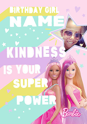 Barbie Kindness is your Super Power Photo Card
