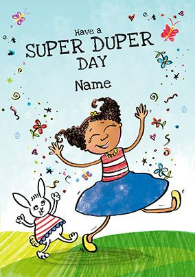 Have a Super Duper Day Personalised Card
