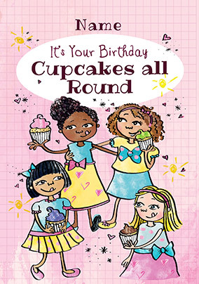 Cupcakes all round personalised Birthday Card