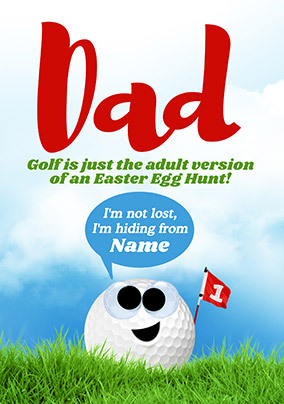 Golf is an Adult Version of an Easter Egg Hunt Personalised Card
