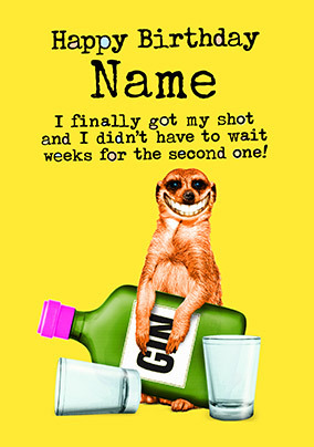 Got My Shot Funny Personalised Birthday Card