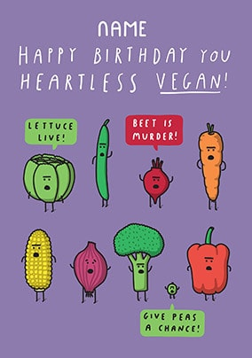 Happy Birthday You Heartless Vegan Personalised Card