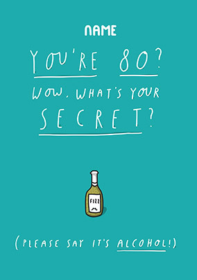 80 What's your secret personalised Card