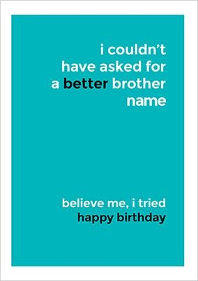 A Better Brother Personalised Card