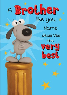 A Brother Like You Deserves The Best Personalised Card