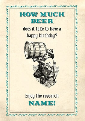 How Much Beer Personalised Birthday Card