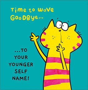 Goodbye To Your Younger Self Personalised Card