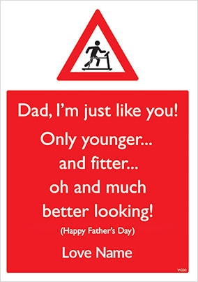 I'm Just Like You Personalised Father's Day Card