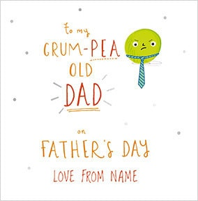 Grump-Pea Old Dad Personalised Father's Day Card