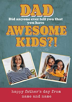 Awesome Kids Father's Day Photo Card