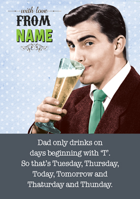 Emotional Rescue - Father's Day card Drinking Everyday