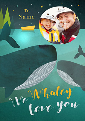We Whaley Love You Photo Card