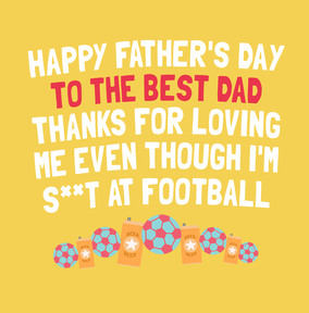 S**t At Football Father's Day Card