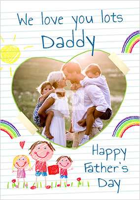 Love You Lots Daddy Photo Card