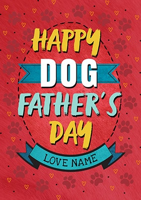 Happy Dog Father's Day Personalised Card