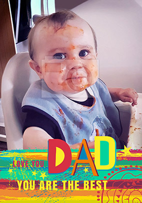 Dad You Are The Best Father's Day Photo Card