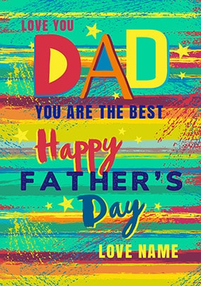Dad You Are The Best Personalised Father's Day Card