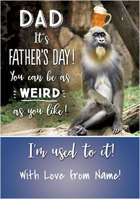 As Weird As You Like Personalised Father's Day Card