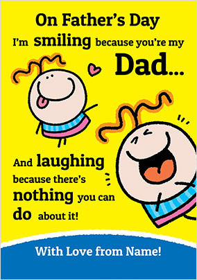 Because You're My Dad Personalised Father's Day Card