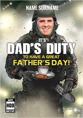 Dad's Duty Father's Day Photo Card