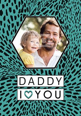 Daddy I Love You Photo Card