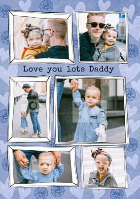 Love You Lots Daddy Multi Photo Card