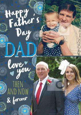 Happy Father's Day Then and Now Photo Card