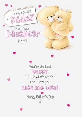 Lovely Daddy Forever Friends Father's Day Card