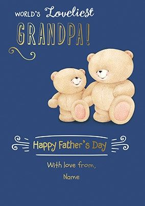 Forever Friends Loveliest Grandpa Personalised Card