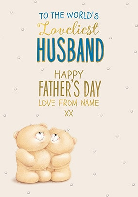 Forever Loveliest Husband Personalised Father's Day Card