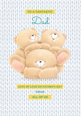Dad from all of us Forever Friends Father's Day Card