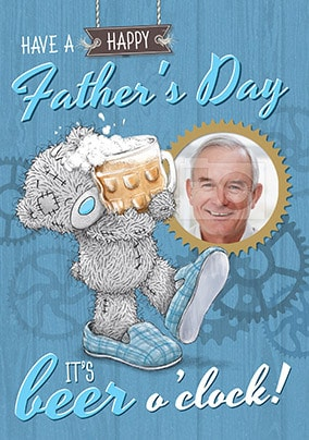 Me To You Beer O'Clock Photo Father's Day Card
