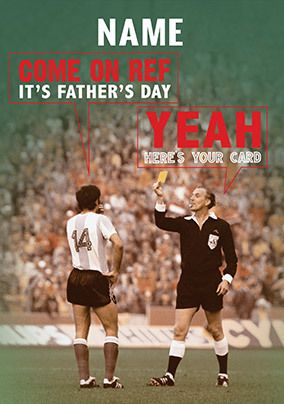Come On Ref, It's Father's Day Personalised Card