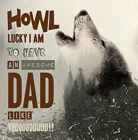 Howl Lucky I Am Father's Day Card
