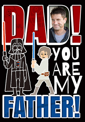 Dad, You Are My Father Card