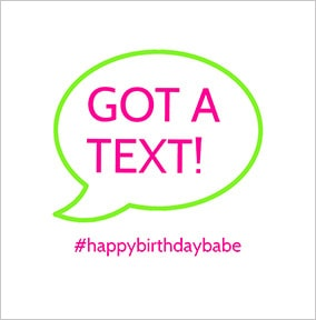 Got a Text Long Hot Summer Birthday Card