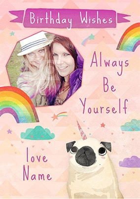 Always Be Yourself Photo Birthday Card