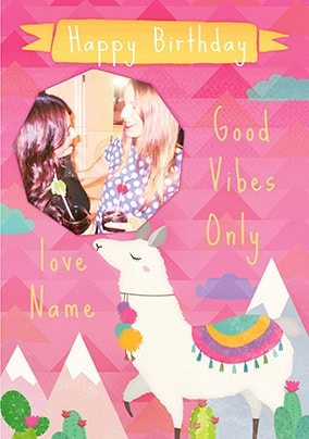 Good Vibes Only Photo Birthday Card