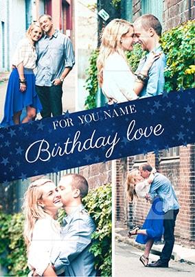 Birthday Love Multi Photo Card
