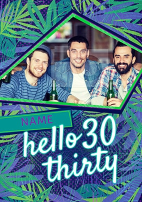 Hello Thirty Blue Photo Birthday Card