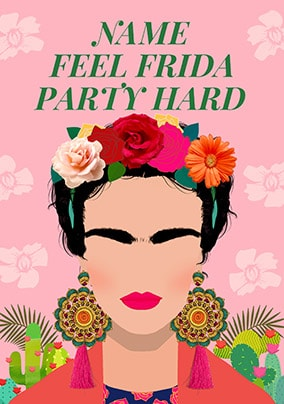 Frida Party Hard Personalised Card