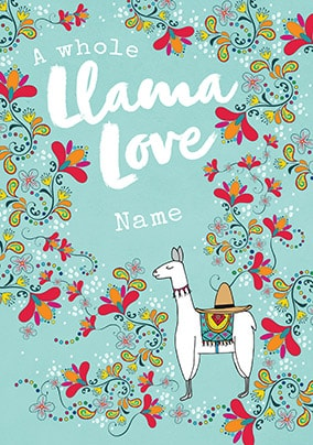 A whole Llama Love Personalised Birthday Card