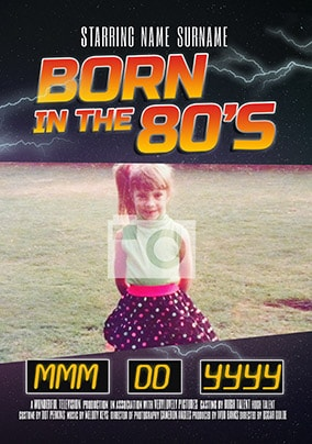 Born In The 80's Photo Card